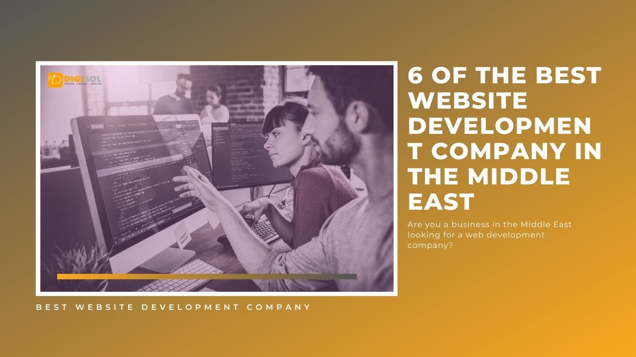 6 Of The Best Website Development Company In The Middle East