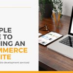 A Simple Guide To Building An E-Commerce Website