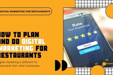 How To Plan And Do Digital Marketing For Restaurants