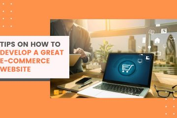 Tips On How To Develop A Great E-Commerce Website - digisol