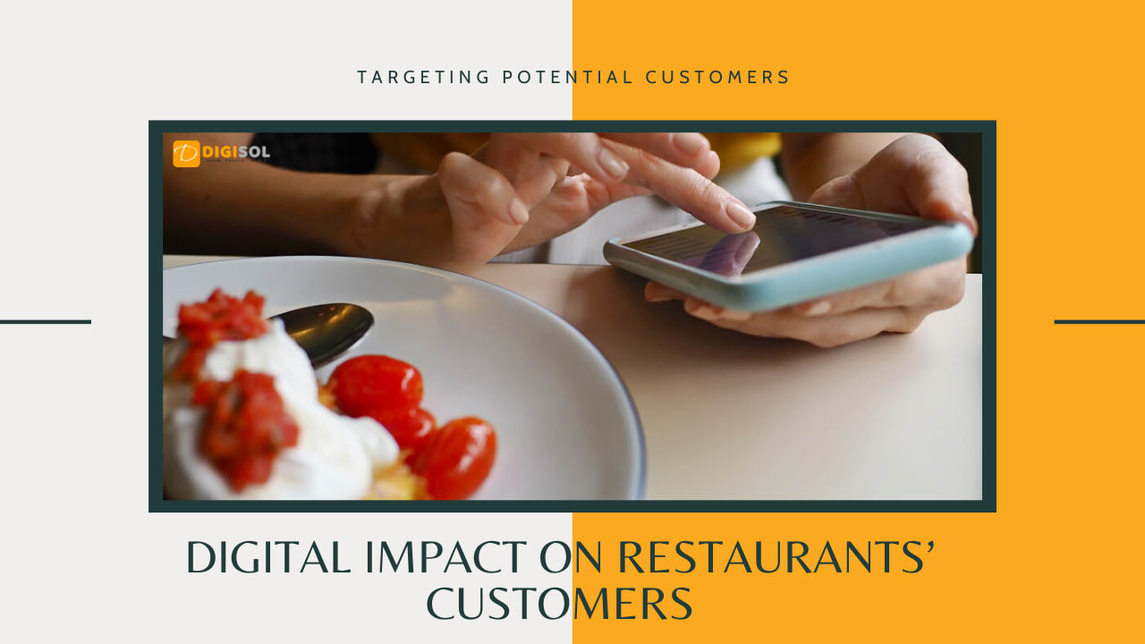 Digital Impact on Restaurants' Customers